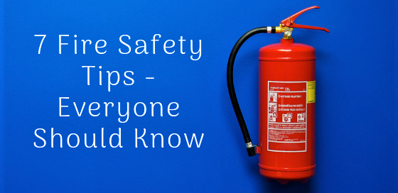 Image for 7 Fire Safety Tips Everyone Should Know Post
